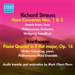 STRAUSS, R.: Horn Concertos Nos. 1 and 2 / BEETHOVEN, L. van: Piano Quintet in E flat major (Brain, Philharmonia, Sawallisch) (1955-1956)