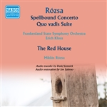 ROZSA, M.: Spellbound Concerto / The Red House (excerpts) / Quo vadis Suite (Rozsa, Kloss) (1947, 1953)