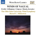 COLGRASS: Winds of Nagual / DVORAK: Serenade / GILLINGHAM: No Shadow of Turning