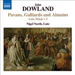 DOWLAND: Lute Music, Vol. 3 - Pavans, Galliards and Almains