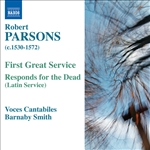 PARSONS, R.: First Great Service /  Responds for the Dead