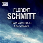 SCHMITT, F.: Piano Quintet / A tour d'anches (Berlin Soloists Ensemble)