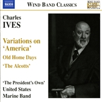 IVES: Variations on America / Old Home Days / The Alcotts