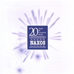 20 YEARS OF CLASSICAL MUSIC: Naxos Anniversary Collection (Naxos Denmark)