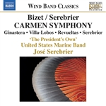 BIZET / SEREBRIER: Carmen Symphony and other works