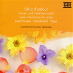 SALUT D'AMOUR - SALON ORCHESTRA FAVORITES
