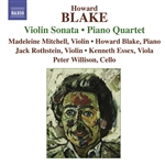 BLAKE, H.: Violin Sonata /  Piano Quartet / Penillion / Jazz Dances (Mitchell, Rothstein, Essex, Willison, Blake)