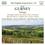 GURNEY, I.: Songs (English Song, Vol. 19) (Bickley, Burnside)