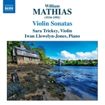MATHIAS, W.: Violin Sonatas Nos. 1 and 2 /  Violin Sonata (1952) (Trickey, Llewelyn-Jones)