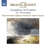 IRGENS-JENSEN, L.: Symphony in D minor / Air / Passacaglia (Bournemouth Symphony, Engeset)