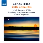 GINASTERA, A.: Cello Concertos Nos. 1 and 2 (Kosower, Bamberg Symphony, Zagrosek)