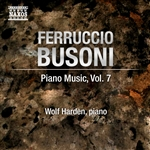BUSONI, F.: Piano Music, Vol. 7 (Harden) - Trascrizione di concerto sopra motivi dell'opera Merlin /  Piano Sonatinas Nos. 3 and 6