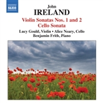 IRELAND, J.: Violin Sonatas Nos. 1 and 2 /  Cello Sonata (Gould, Neary, Frith)