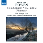 BOWEN, E.Y.: Viola Sonatas Nos. 1 and 2 / Phantasy, Op. 54 (Bridge Duo)