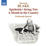 BLAKE, H.: Spieltrieb / String Trio / A Month in the Country (Edinburgh Quartet)