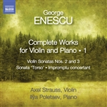 ENESCU, G.: Violin and Piano Works (Complete), Vol. 1 (A. Strauss, Poletaev)
