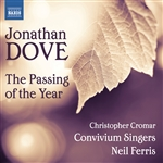 DOVE, J.: Passing of the Year (The) (Convivium Singers, Cromar, Ferris)