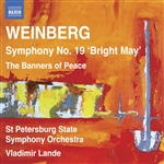 WEINBERG, M.: Symphony No. 19 / The Banners of Peace (St. Petersburg State Symphony, Lande)