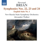 BRIAN, H.: Symphonies Nos. 22, 23, 24 / English Suite No. 1 (New Russia State Symphony, A. Walker)