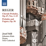REGER, M.: Organ Works, Vol. 14 - 5 Easy Preludes and Fugues / 52 Easy Chorale Preludes: Nos. 1-15 (Still)