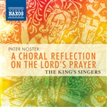 Choral Recital: The King's Singers - SCHUTZ, H. / POULENC, F. / LASSO, O. (Pater Noster)