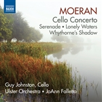 MOERAN, E.J.: Cello Concerto / Serenade / Lonely Waters / Whythorne's Shadow (Johnston, Ulster Orchestra, Falletta)