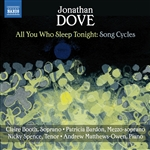 DOVE, J.: Song Cycles - All You Who Sleep Tonight / Out of Winter / Ariel (English Song, Vol. 23) (Booth, Bardon, Spence, Matthews-Owen)