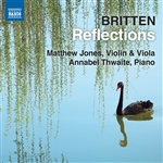 BRITTEN, B.: Reflections - Violin and VIola Works (M. Jones, Thwaite)