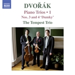 DVORÁK, A.: Piano Trios, Vol. 1 (Tempest Trio) - Nos. 3 and 4,