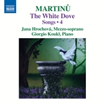 Martinu: Songs, Vol. 4 – The White Dove