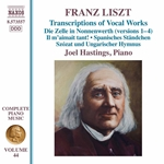 Liszt: Complete Piano Works, Vol. 44 – Transcriptions of Vocal Works
