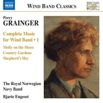 Grainger: Complete Music for Wind Band, Vol. 1
