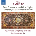 Amirov: One Thousand and One Nights Suite & To the Memory of Nizami