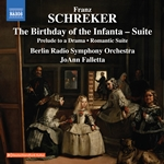 Schreker: The Birthday of the Infanta Suite, Prelude to a Drama & Romantic Suite