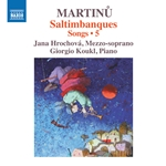 Martinu: Saltimbanques – Songs, Vol. 5