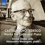 Castelnuovo-Tedesco: Works for Cello & Piano