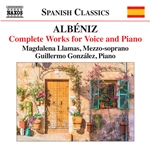 Albéniz: Complete Works for Voice & Piano