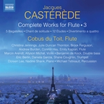 Castérède: Complete Works for Flute, Vol. 3