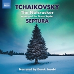 Tchaikovsky: The Nutcracker, Op. 71, TH 14 (Excerpts Arr. for Brass Septet & Percussion)