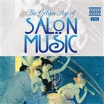 GOLDEN AGE OF SALON MUSIC (The) (Schwanen Salon Orchestra, G. Huber)