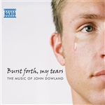 DOWLAND, J.: Burst forth, my tears - The Music of John Dowland