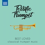 Terrific Trumpet: Best Loved Classical Trumpet Music
