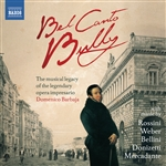 BEL CANTO BULLY - The musical legacy of the legendary opera impresario Domenico Barbaja