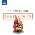 My Playlist for the Nativity