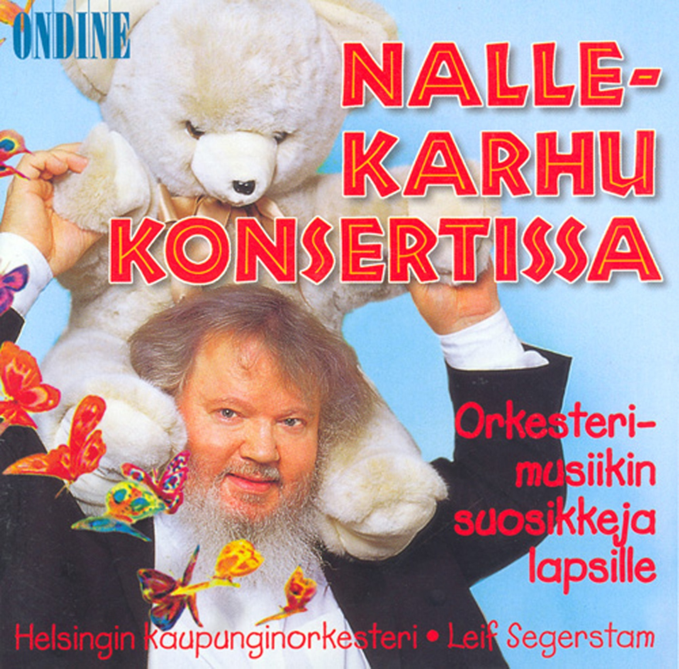 Children (Classical Favourites for) - Teddy Bear at the Concert Orkesterimusiikin suosikkeja lapsille (Nallekarhu konsertissa)