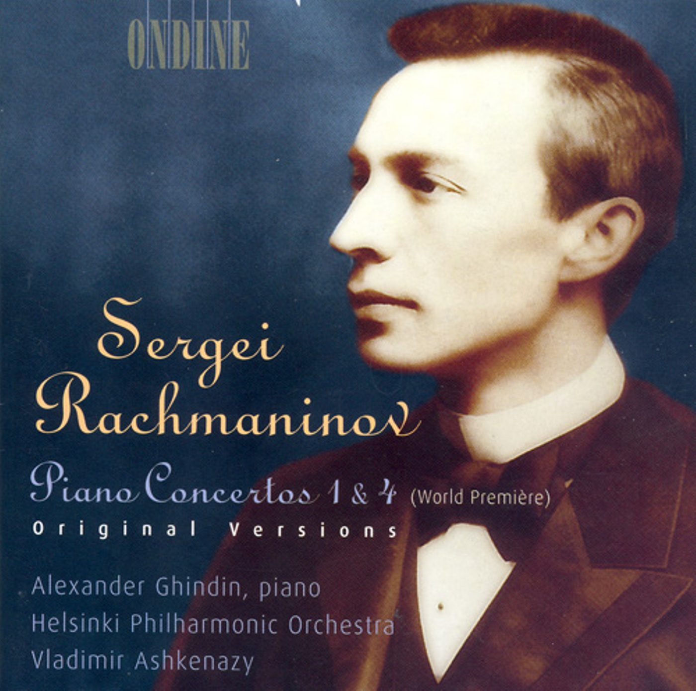 RACHMANINOV, S.: Piano Concertos Nos. 1 and 4 (Original Versions) (Ashkenazy, Ghindin, Helsinki Philharmonic)