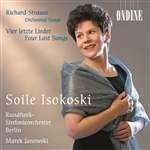 STRAUSS, R.: 4 Last Songs /  Orchestral Songs (Isokoski)