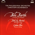 BARTOK, B.: Concerto for Orchestra /  MARTINU, B.: Memorial to Lidice / KLEIN, G.: Partita for Strings (Philadelphia Orchestra, Eschenbach)