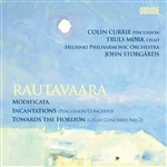 RAUTAVAARA, E.: Modificata / Incantations / Towards the Horizon (Storgards)