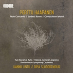 Perttu Haapanen: Flute Concerto, Ladies' Room & Compulsion Island